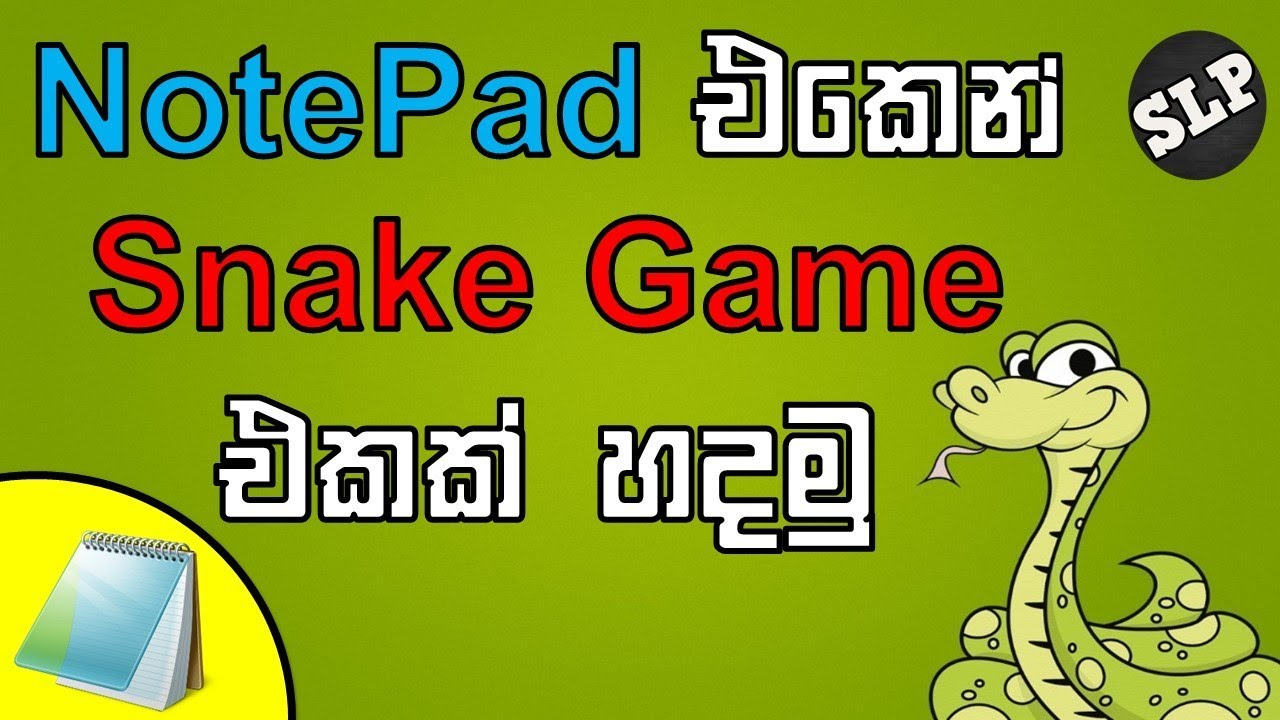 How to make a snake game using notepad Full tutorial in Sinhala