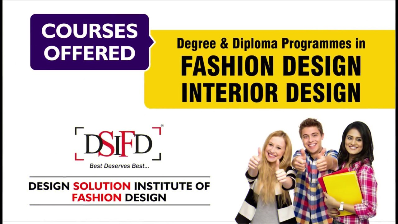 Fashion Designing Courses Admissions Open 2019 Fashion Designing Courses In Indore Dsifd Indore Youtube