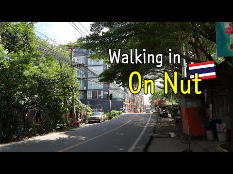 Walking in On Nut, Bangkok (อ่อนนุช, กรุงเทพฯ) : Place for long-term travelers