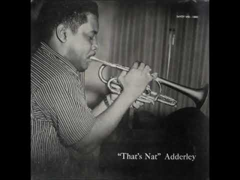 Nat Adderley  - That's Nat ( Full Album ) Mp3
