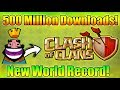 Clash of clans Made a World Record! | First Online Game To Hit 500M Downloads On Playstore!