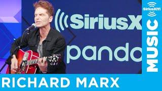 Richard Marx - Don't Mean Nothin' [LIVE @ SiriusXM Studios]
