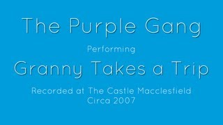 The Purple Gang Play Granny Takes A Trip At The Castle Pub In Macclesfield
