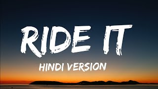 Ride It [Lyrics] - Jay sean || Hindi Version