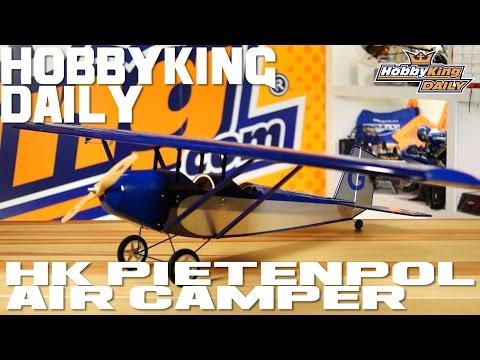 HK Pietenpol Air Camper - HobbyKing Daily