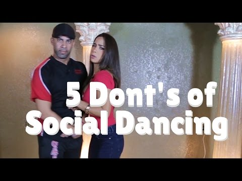 Don't Do These 5 Thing When Social Dancing