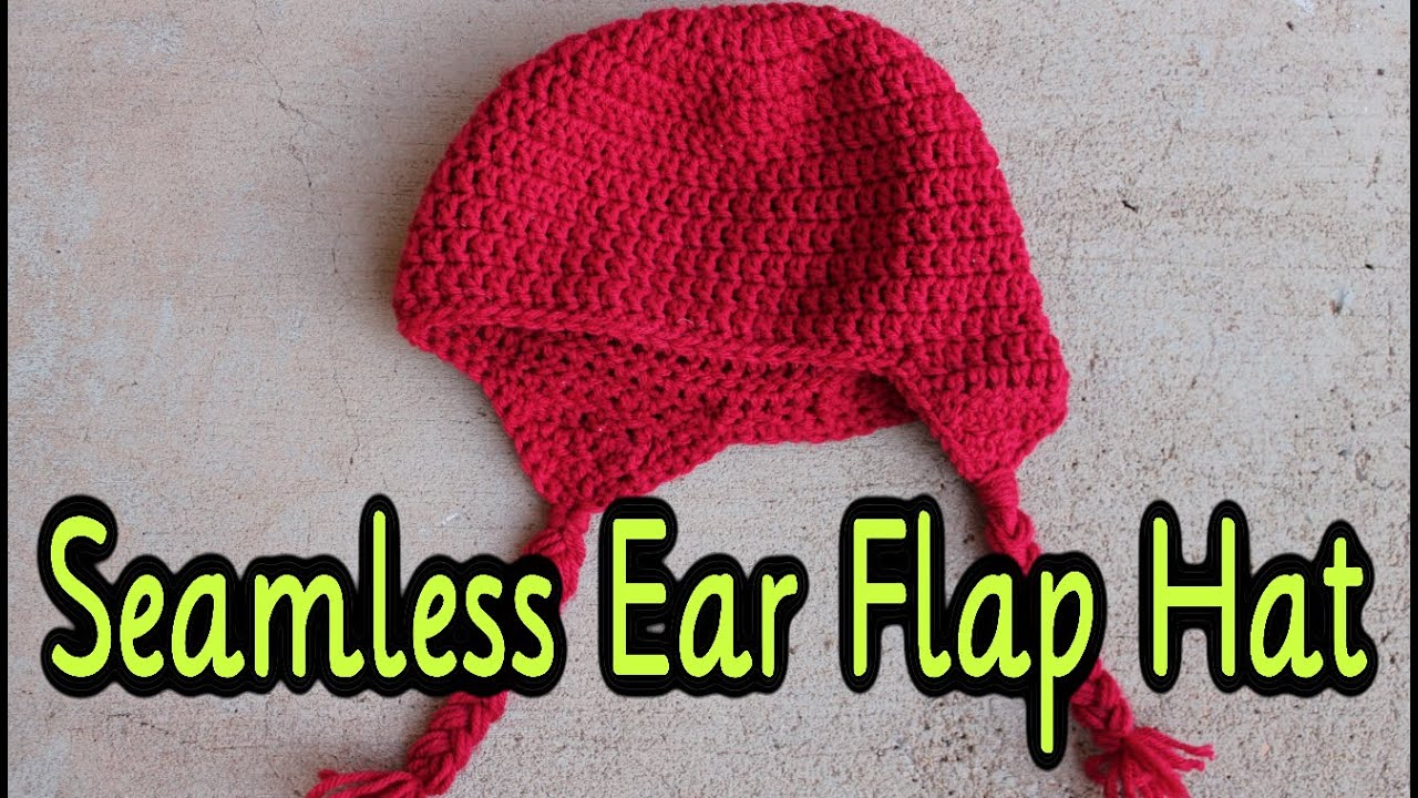 f63956bd3 How To Crochet: Seamless Ear Flap Hat