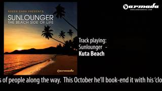 05 - Roger Shah presents Sunlounger - Kuta Beach (Official Album Downtempo Preview)