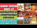 Destruction of waste explosive || Sunday special video || 11 || mining technical