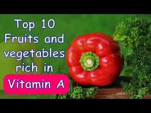 Top 10 Fruits and Vegetables Rich in Vitamin A | Health Benefits of Vitamin A | Best Vitamin A Foods