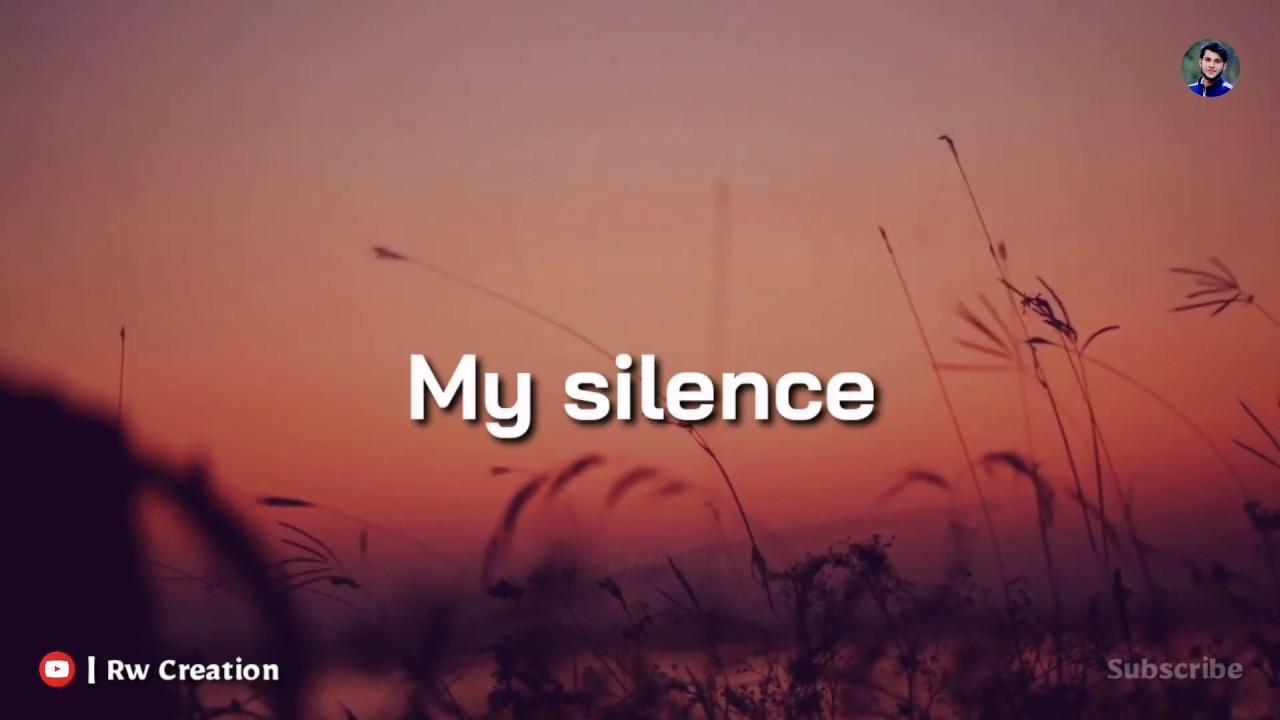 My Silence Quotes Whatsapp Status Best Whatsapp Status Rw Creation Youtube