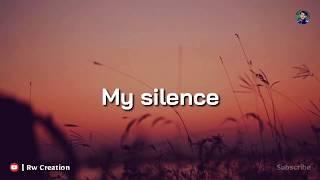 My Silence _ Quotes Whatsapp Status   Best Whatsapp Status   Rw Creation