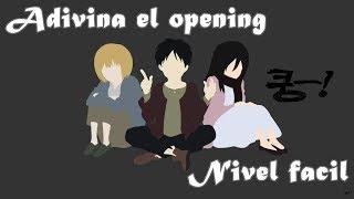 Adivina el opening de anime NIVEL FACIL