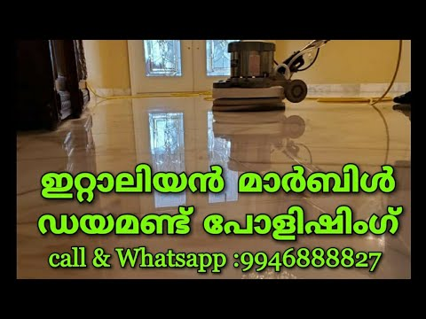 Italian marble polishing in Kerala mirror & diamond polishing call &WhatsApp:9946888827