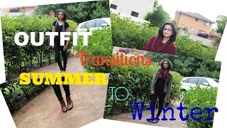 Outfit Transitions: Summer to Winter