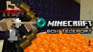 Minecraft: BOW TELEPORT - Mini Game