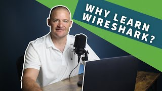 Why Did I Learn Wireshark? How Can You?