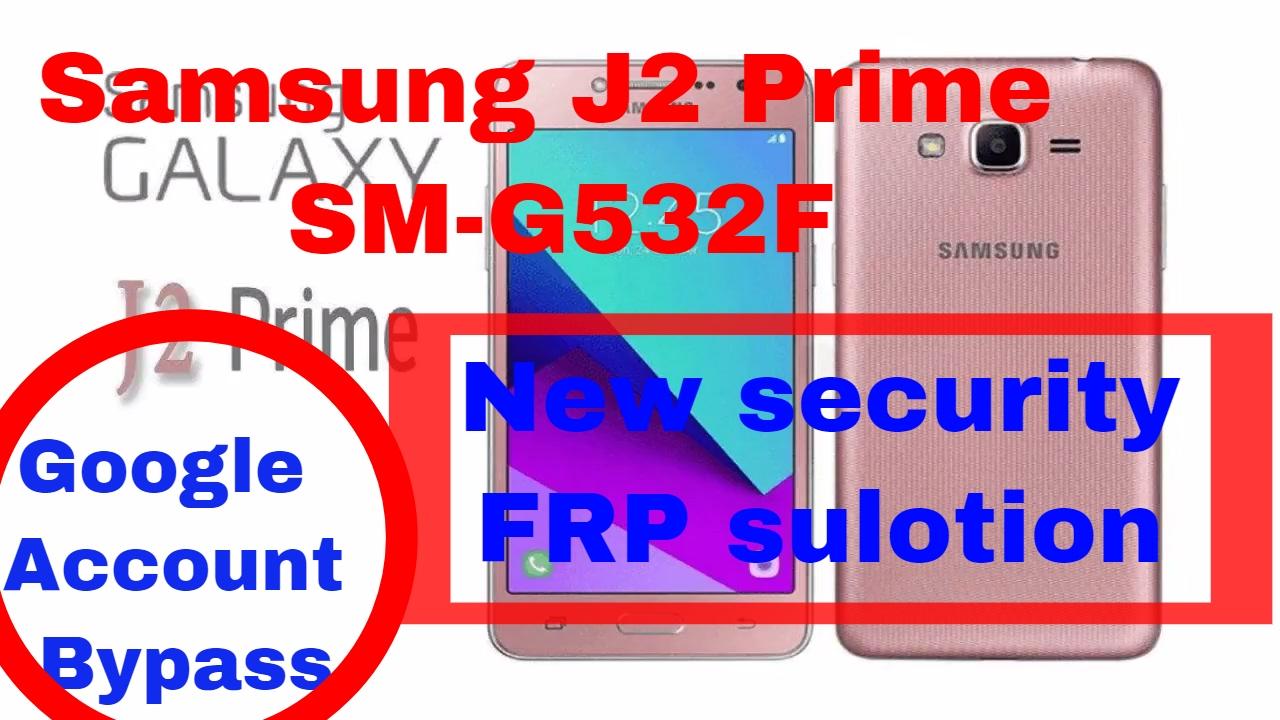 Samsung J2 Prime SM G532F, G532G, Grand Prime Plus FRP
