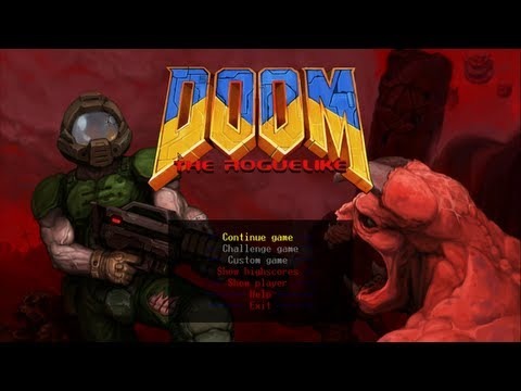 Indie Test Drive: DoomRL (Doom The Roguelike in 1080p!)