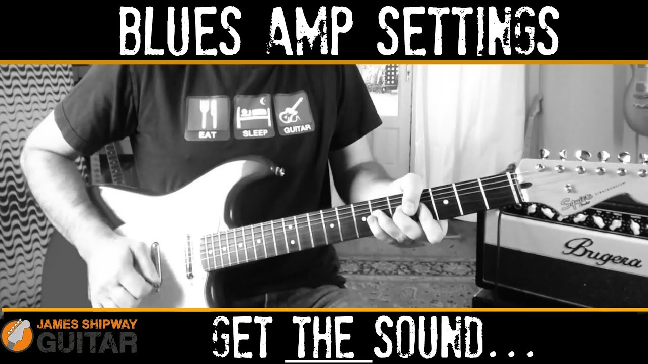 guitar amp settings set up your guitar amp for a great blues sound youtube. Black Bedroom Furniture Sets. Home Design Ideas