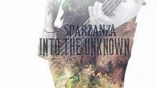 SPARZANZA - Into the Unknown (Circle, 2014)