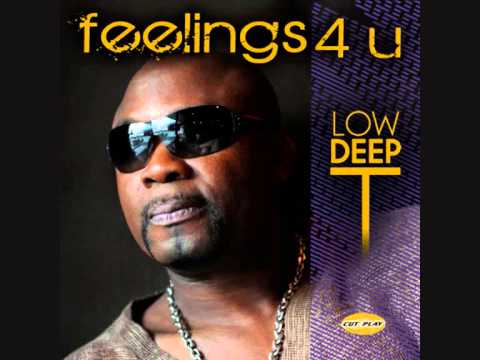 Low Deep T - Feelings For You (Main Mix)