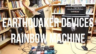 Let's screw with the RAINBOW MACHINE by Earthquaker Devices (Episode 1)