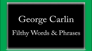 Watch George Carlin Filthy Words video