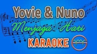 Yovie & Nuno - Menjaga Hati (Karaoke Lirik Chord) by GMusic MP3