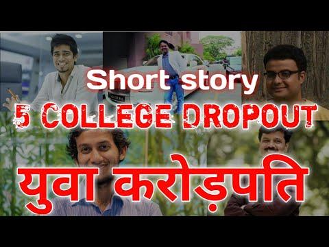 5 Young Milionaire college dropouts | Success | Motivational short stories