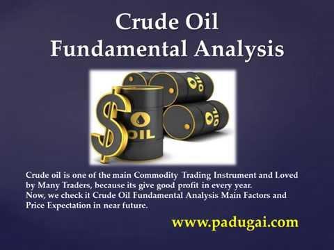 Crude Oil Fundamental Analysis Main Factors & Price Espectation
