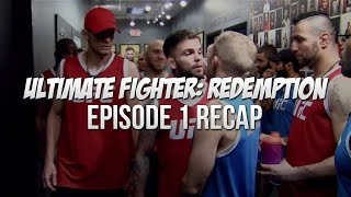 The Ultimate Fighter: Redemption - Episode 1 Recap