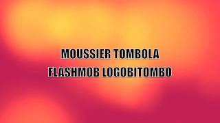 FLASHMOB MOUSSIER TOMBOLA
