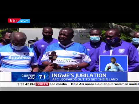 Ingwe\'s jubilation: AFC Leopards out to get their land, club hoping to build its own stadium