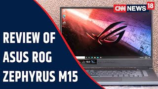 Does The ASUS ROG Zephyrus M15 Laptop Still Hold Relevance In The Gaming World?   Tech & Auto Show