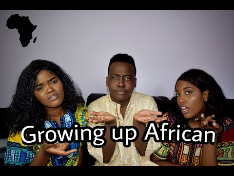 GROWING UP AFRICAN PART 1