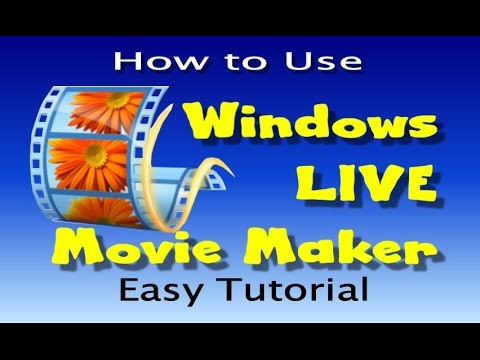how-to-use-windows-live-movie-maker---easy-tutorial