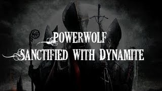 Скачать HQ Powerwolf Sanctified With Dynamite Lyrics