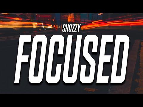 Shozzy - Focused (Lyrics)