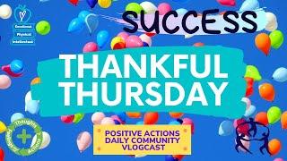 ❤️ Thankful Thursday, Week 7 🥳 Success, Éxito 📅Oct 22, 2020