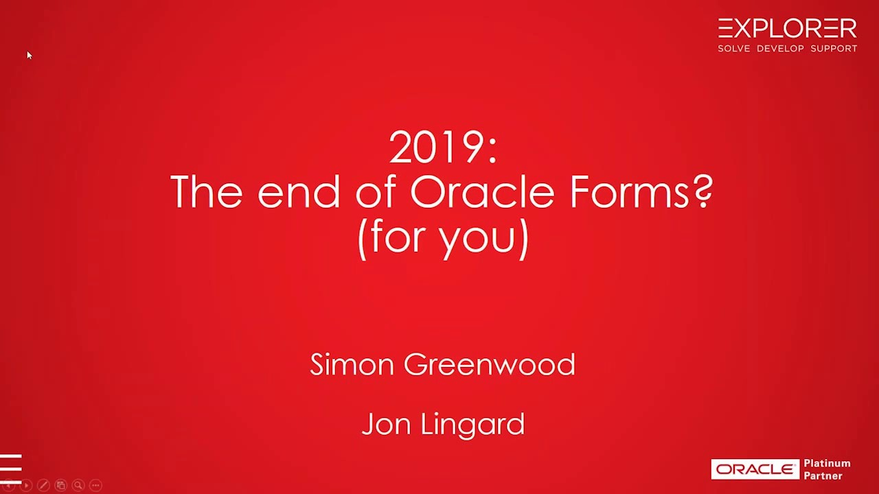 2019: The End of Oracle Forms for You?