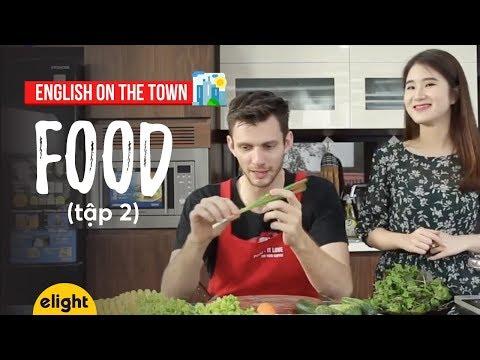 [Elight] Học tiếng Anh: Từ vựng về thức ăn | Food 2