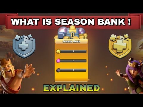 What Is Season Bank In Season Challenges Clash Of Clans ! Full Explained