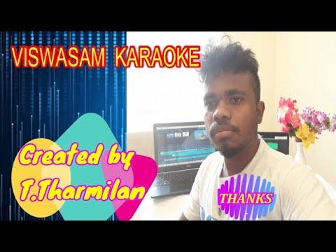 Vaaney Vaaney Song Karaoke Viswasam TT
