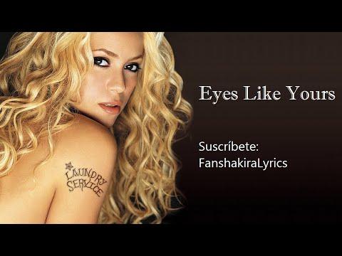 11 Shakira - Eyes Like Yours (Ojos Así) [Lyrics]
