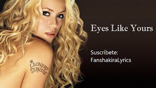 11 Shakira - Eyes Like Yours (Ojos Así) [Lyrics]