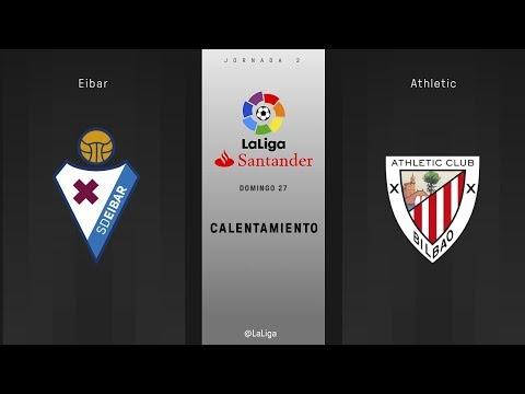 Calentamiento Eibar vs Athletic