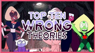 Top 10 Steven Universe Theories That Were WRONG