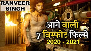 Ranveer Singh 7 New Upcoming Movie 2020 - 2021 With Cast and Release Date