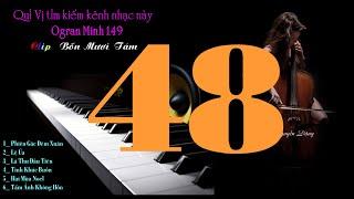 Clip Bốn Mươi Tám 48 - Lk Âm Thanh Vòm Xoay Vòng - Organ Hòa Tấu - Organ Minh 149
